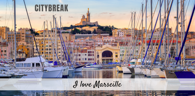 Citybreak - I love Marseille