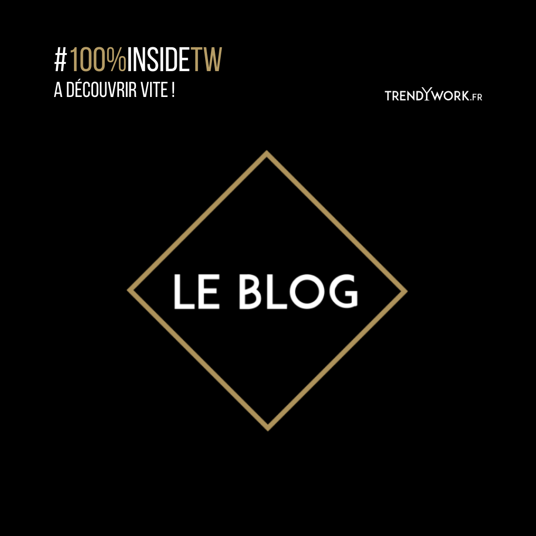 TrendyBlog - Trendywork LeBlog
